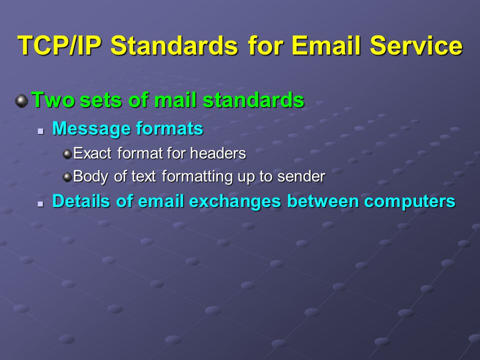 TCP/IP Standards for  Service