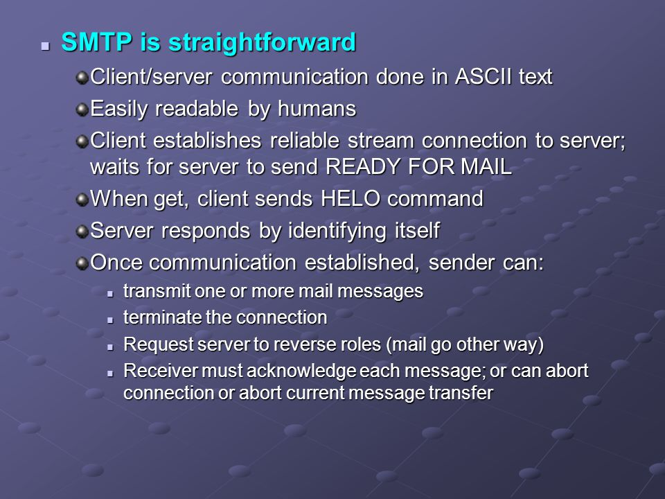 SMTP is straightforward