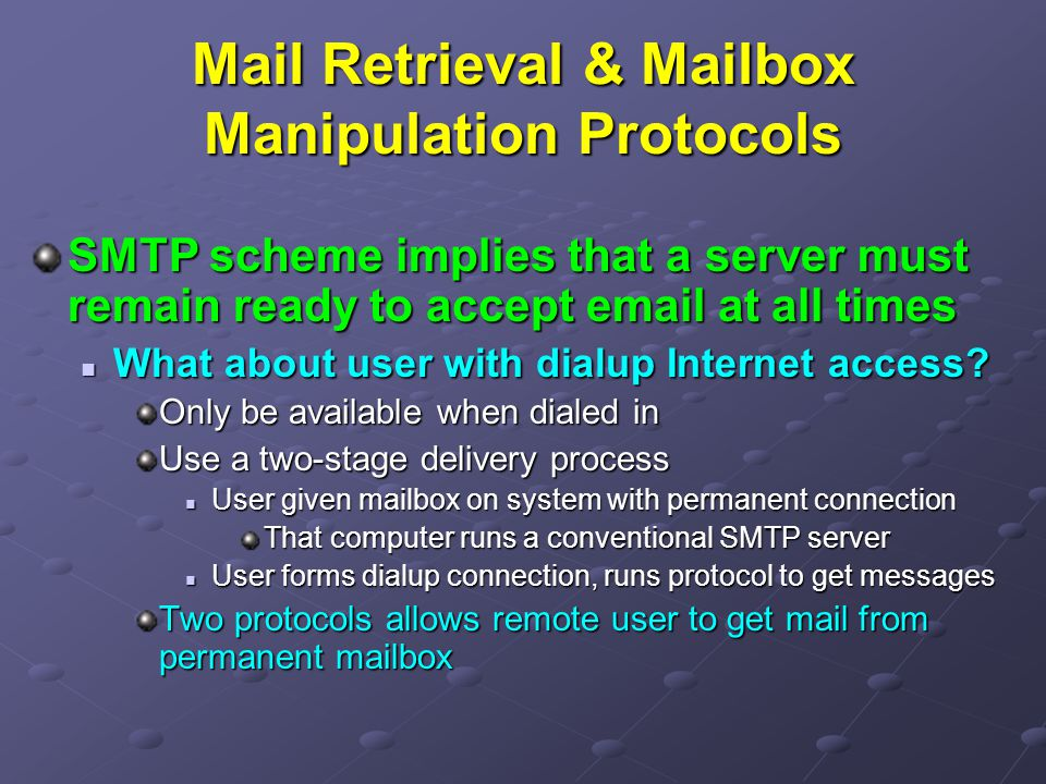 Mail Retrieval & Mailbox Manipulation Protocols