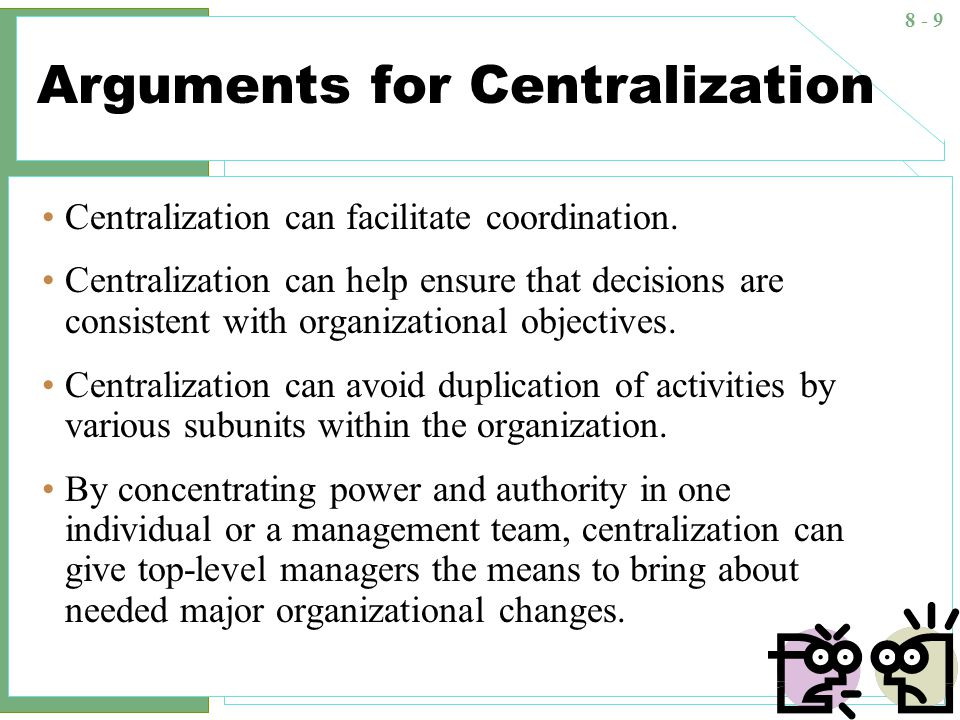 centralize vs decentralize purchasing Agement decides to centralize everything that is decentralized and vice versa  services that are good candidates for centralization and decentralization.