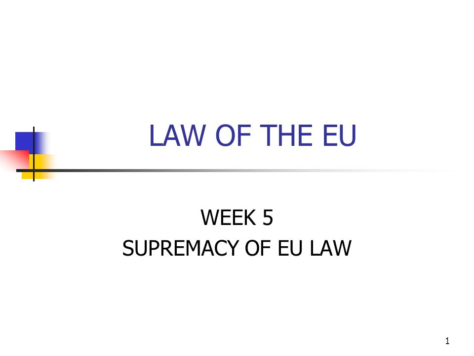 Supremacy of EU law Essay Sample