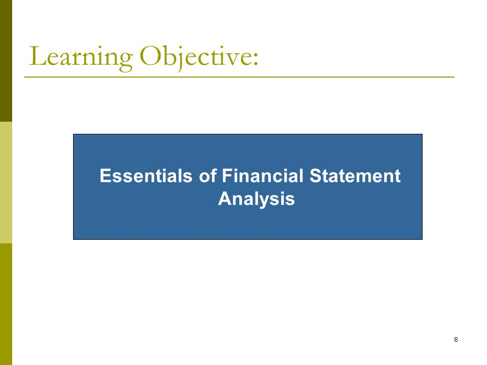 essentials of financial statement analysis Acct 510 essentials of financial reporting 20 credits topics may include: economic and political aspects of the financial reporting standard setting process agency theory and efficient markets hypotheses and their financial reporting implications analysis of accounting information with an emphasis on accounting.
