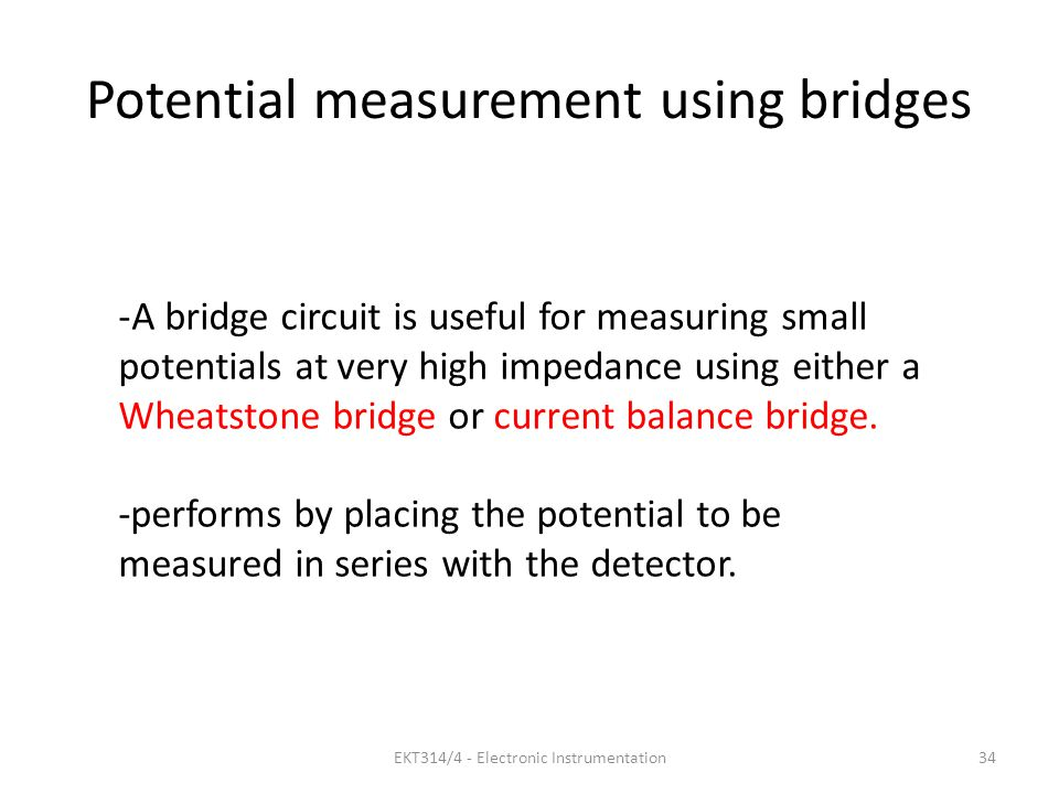 Potential measurement using bridges