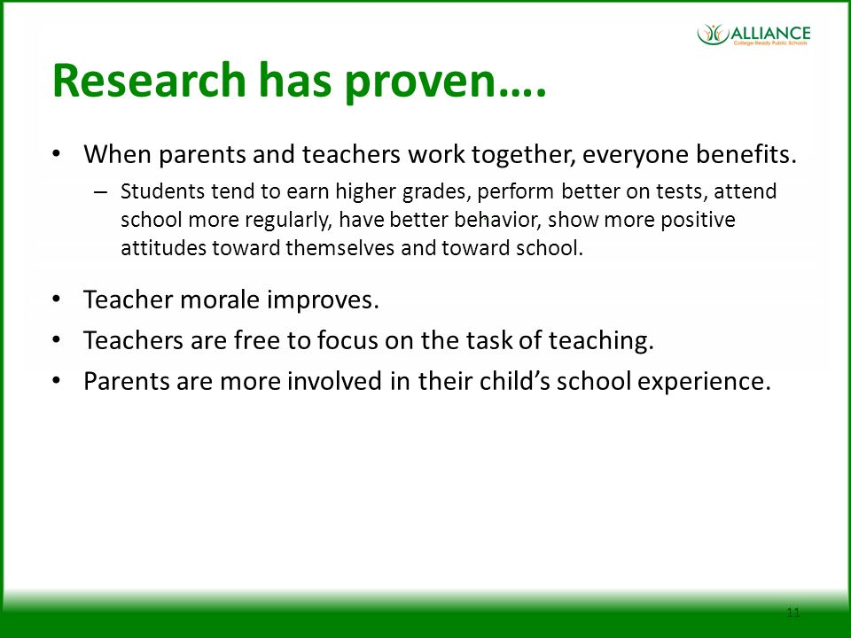 Research has proven…. When parents and teachers work together, everyone benefits.