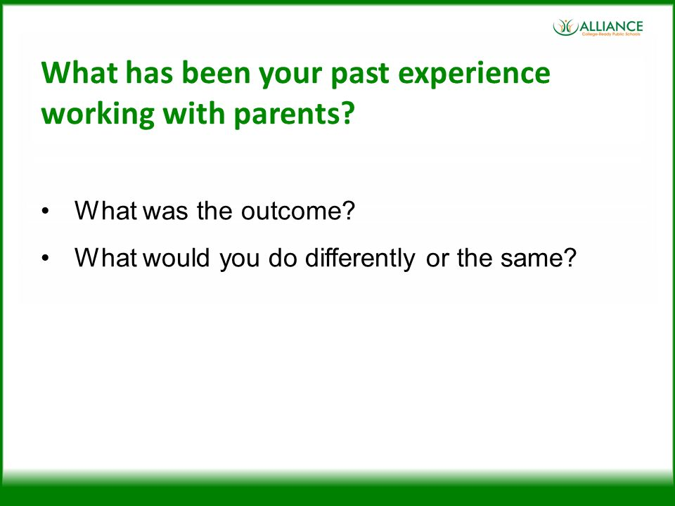 What has been your past experience working with parents