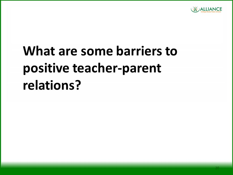 What are some barriers to positive teacher-parent relations