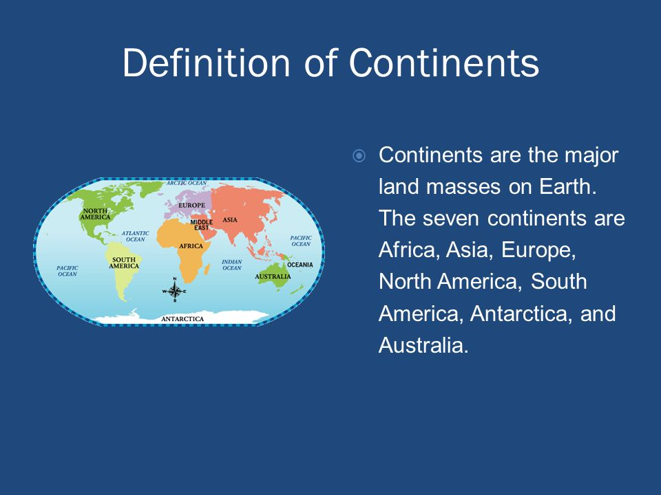 Definition of Continents