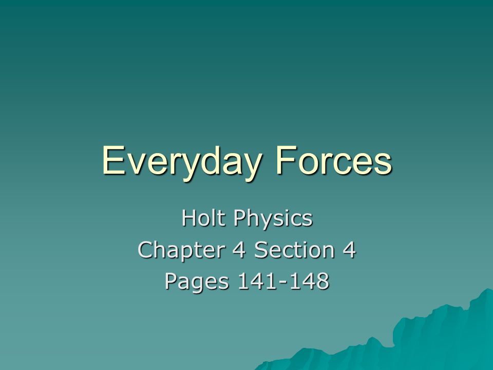 Holt Physics Chapter 4 Section 4 Pages