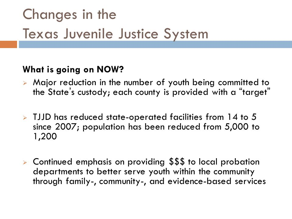 change within the juvenile justice syst The hope was to create a more child-friendly justice despite all the changes some argue that within our current social climate, a juvenile court system and.