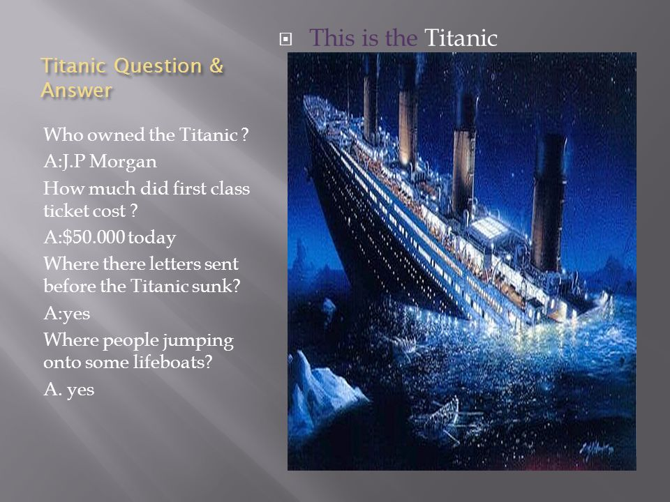 Titanic Question & Answer