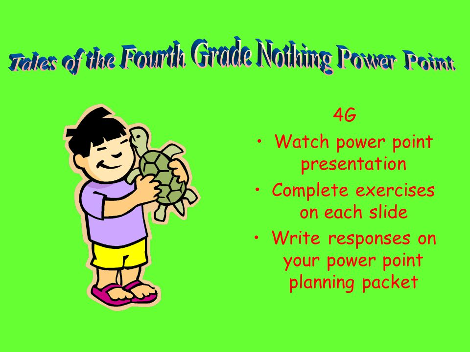 Tales Of The Fourth Grade Nothing Power Point