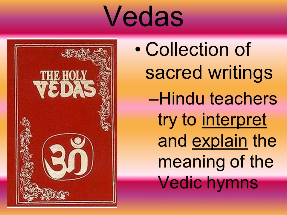Vedas Collection of sacred writings