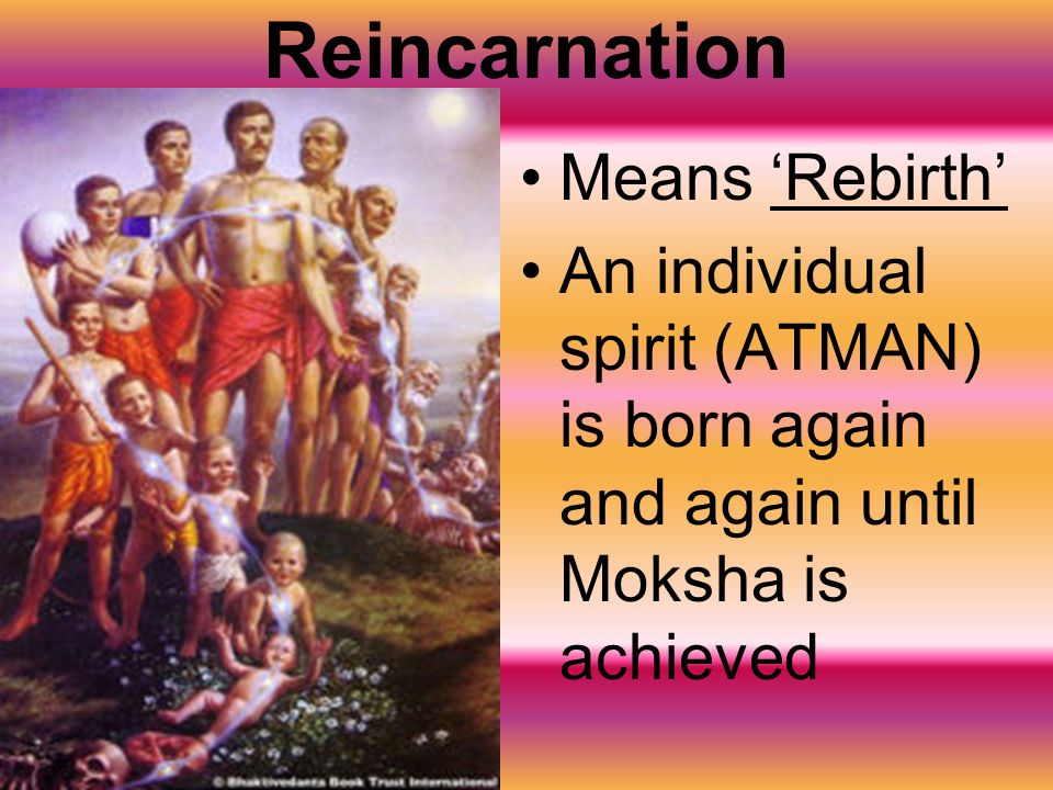 Reincarnation Means 'Rebirth'