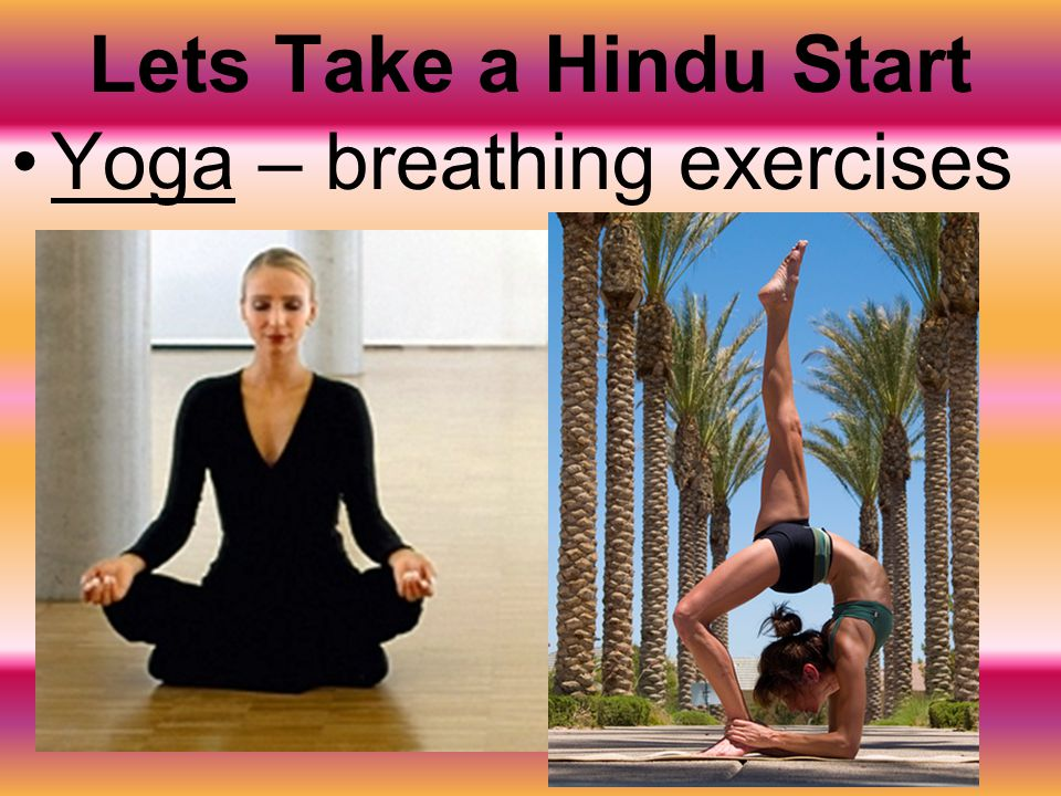 Lets Take a Hindu Start Yoga – breathing exercises