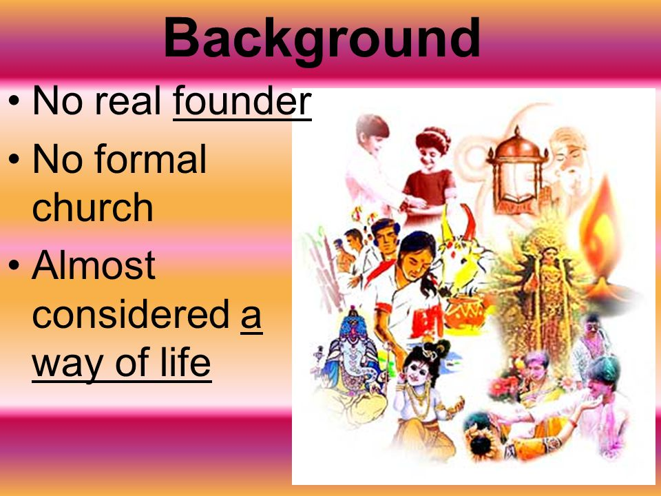 Background No real founder No formal church