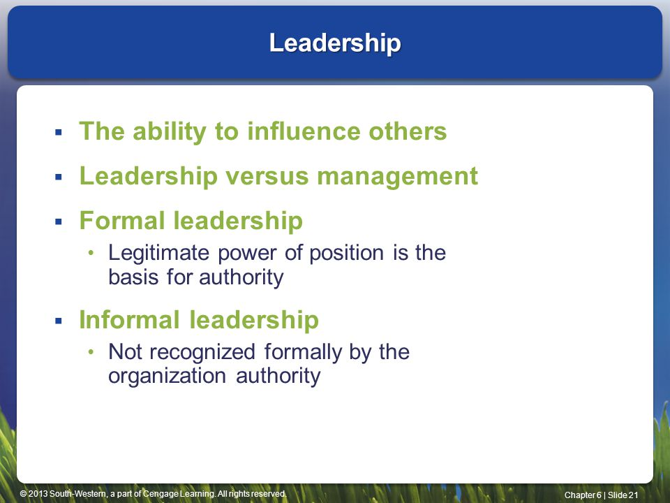The ability to influence others Leadership versus management