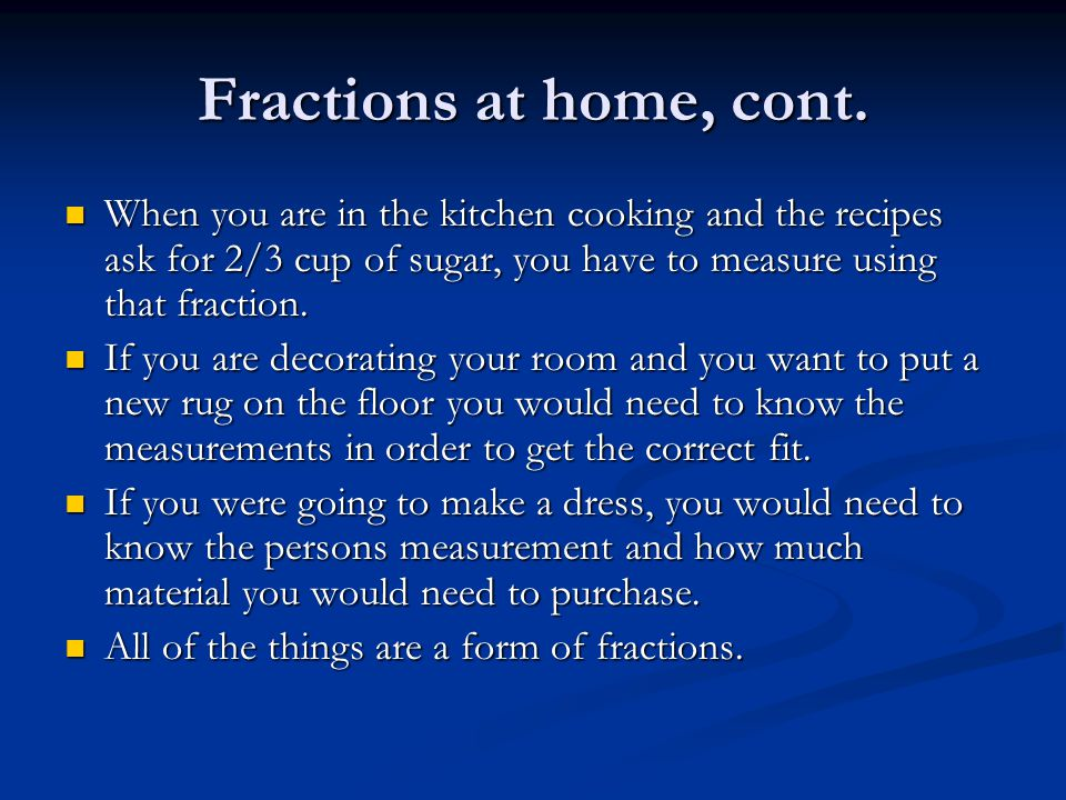 Fractions At Home Cont When You Are In The Kitchen Cooking And Recipes