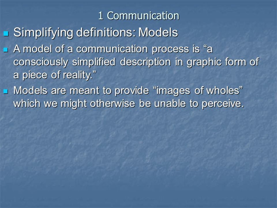 a definition and models of communication Mass communication module - 1 introduction to mass communication notes 41 development communication 41 development communication : definition here, in 'development communication', you see that there are two words.