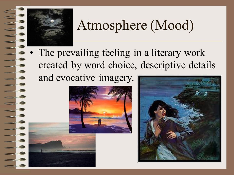 how is mood and atmosphere created Light source: in the mood creating mood with light dr robert g nulph fri, 12/01/2000 - 12:00am one scene, many moods let the lighting do the work the next time you go to a movie or rent a video, pay close attention to the way the director uses lighting to help create the mood in a scene good lighting designers work very.