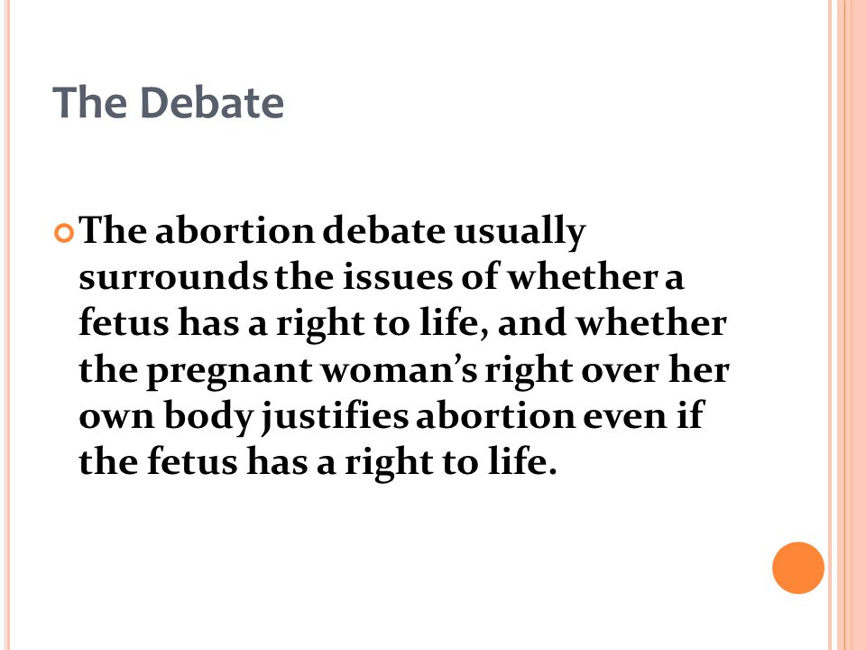 the debate controversial debate of abortion in the united states Abortion debate the abortion debate abortion has this was considered a landmark case in the united states abortion is one of the most controversial.
