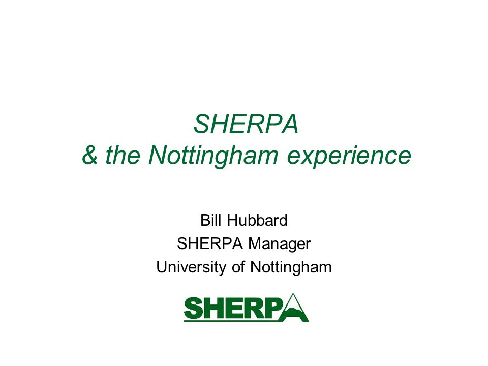 SHERPA & the Nottingham experience