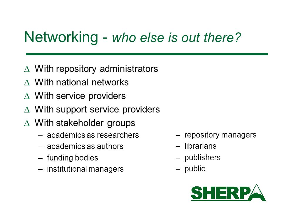 Networking - who else is out there