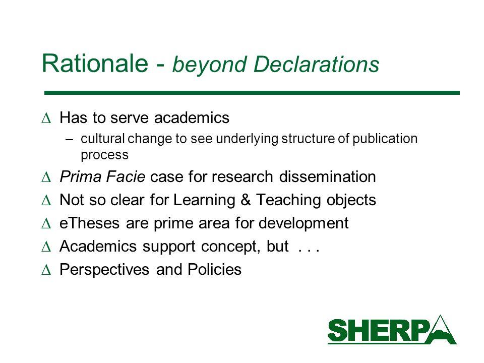 Rationale - beyond Declarations
