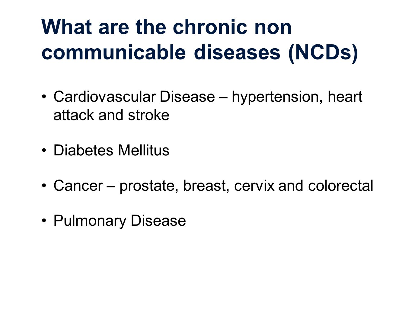 """chronic non communicable diseases cncd Chronic non-communicable diseases (ncds) are the leading causes of human   in jamaica, the burden of cncd risk factors appears to be increasing"""" [25."""