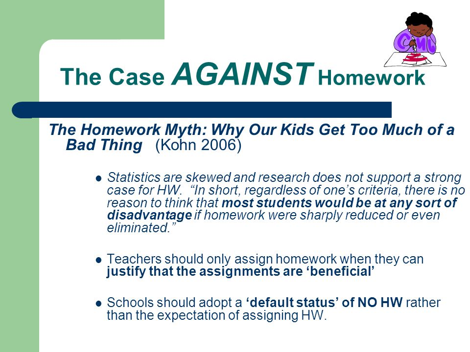 too much homework and its negative effects Too much homework may diminish its effectiveness or even become some studies have reported minimal positive effects or even negative effects for parental.