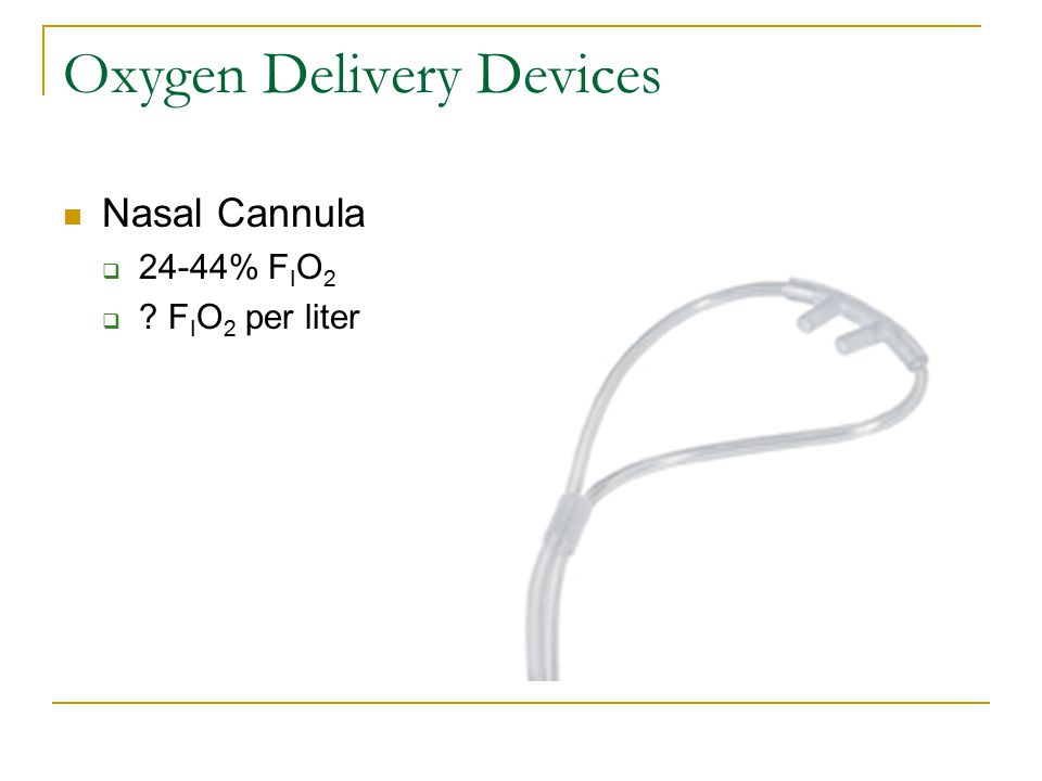 Oxygen Delivery Devices - ppt download
