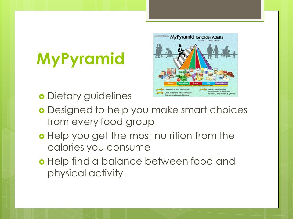 MyPyramid Dietary guidelines