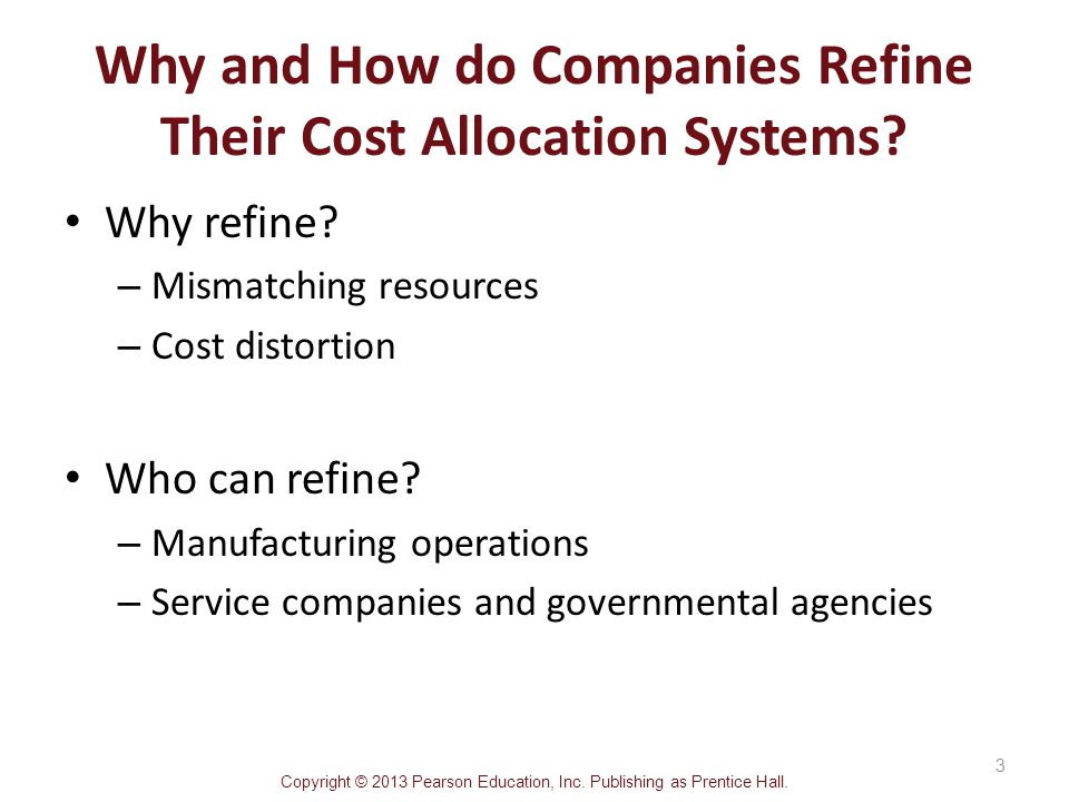 allocation of costs in a company Throughout this text, we have emphasized cost allocations only in the operating  departments of a company these operating departments perform the primary.