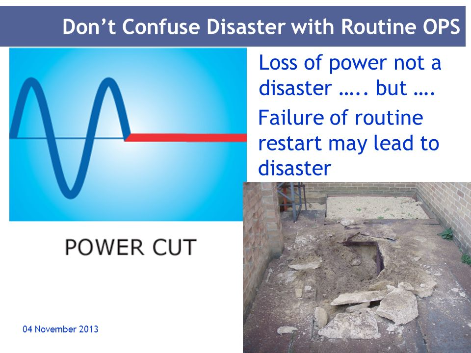 Don't Confuse Disaster with Routine OPS