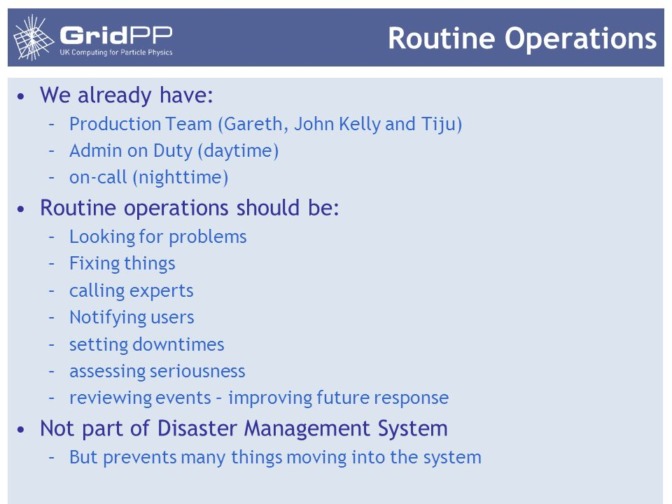 Routine Operations We already have: Routine operations should be: