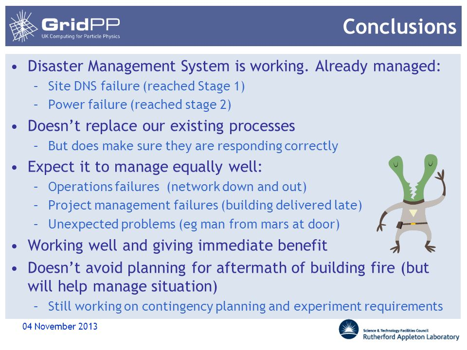 Conclusions Disaster Management System is working. Already managed: