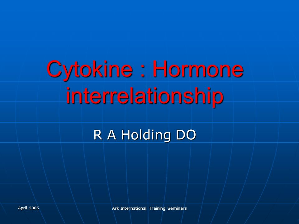 Cytokine : Hormone interrelationship