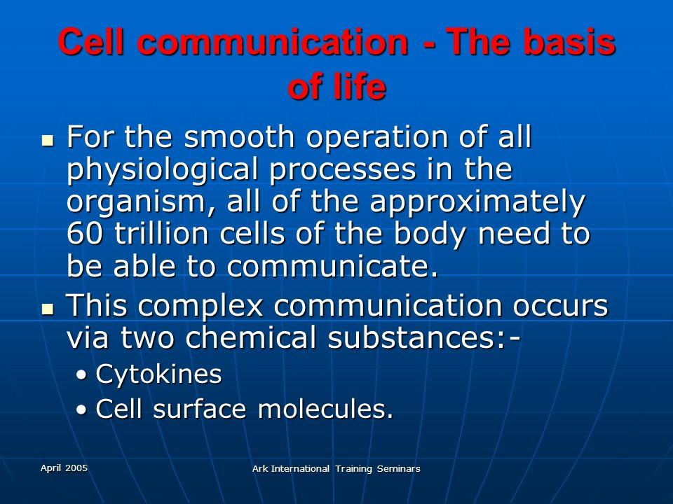 Cell communication - The basis of life