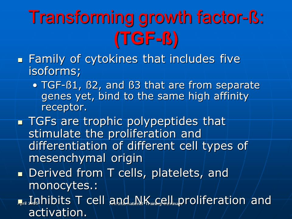 Transforming growth factor-ß: (TGF-ß)
