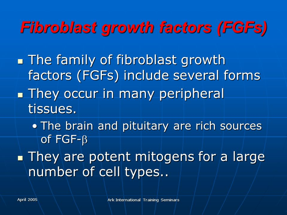 Fibroblast growth factors (FGFs)