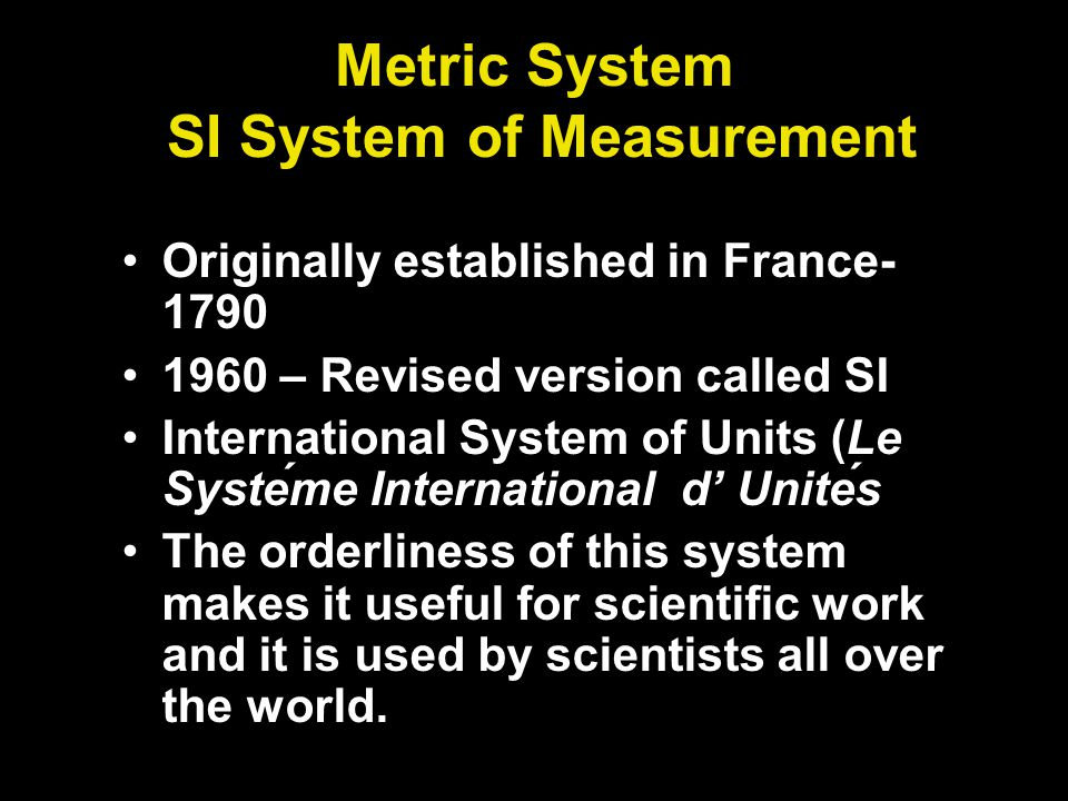 Metric System SI System of Measurement