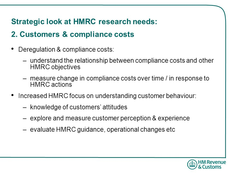 Strategic look at HMRC research needs: 2. Customers & compliance costs