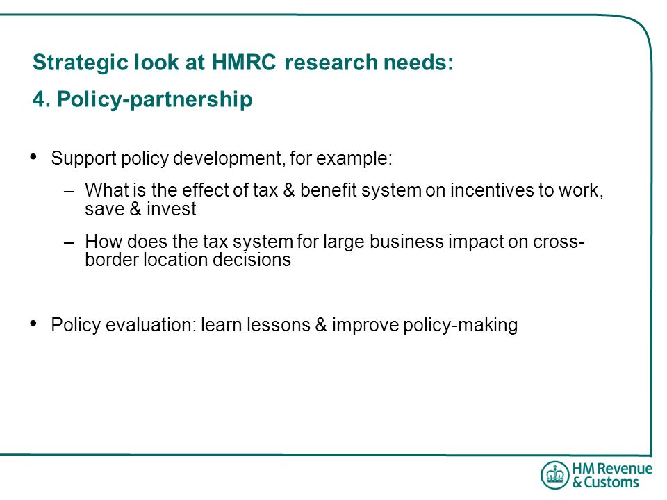 Strategic look at HMRC research needs: 4. Policy-partnership