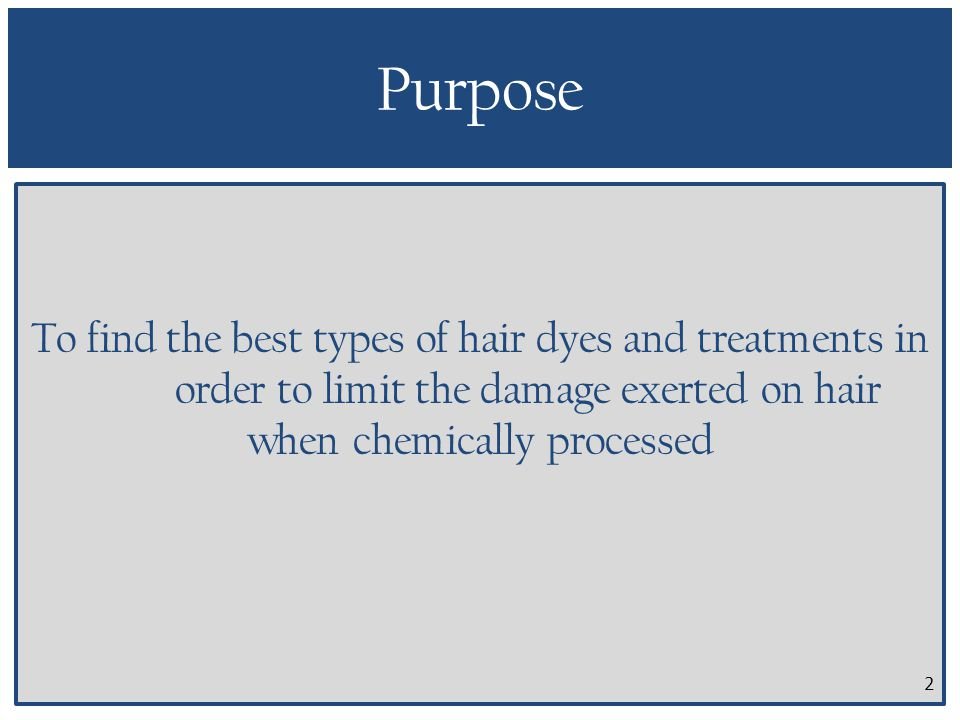 Most Effective Types Of Hair Dye And After Care Treatments Ppt