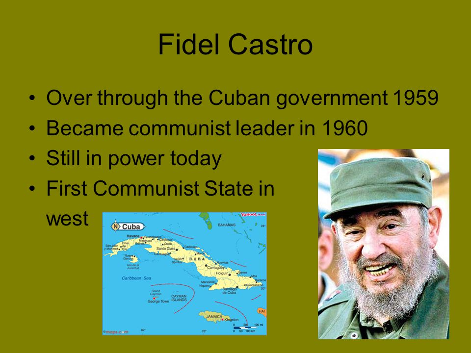 Fidel Castro Over through the Cuban government 1959