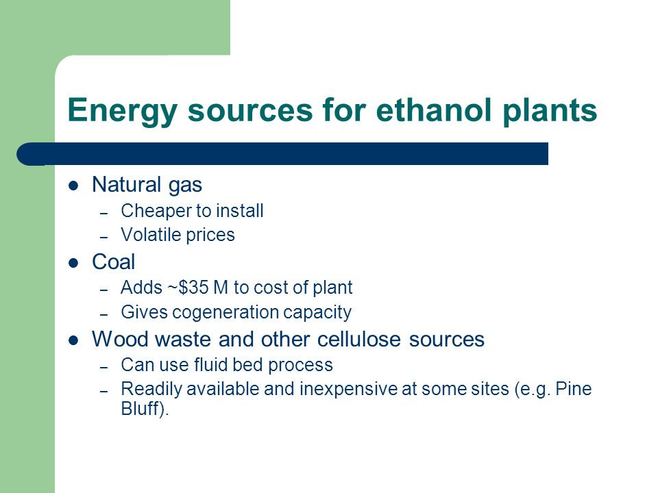 Energy sources for ethanol plants