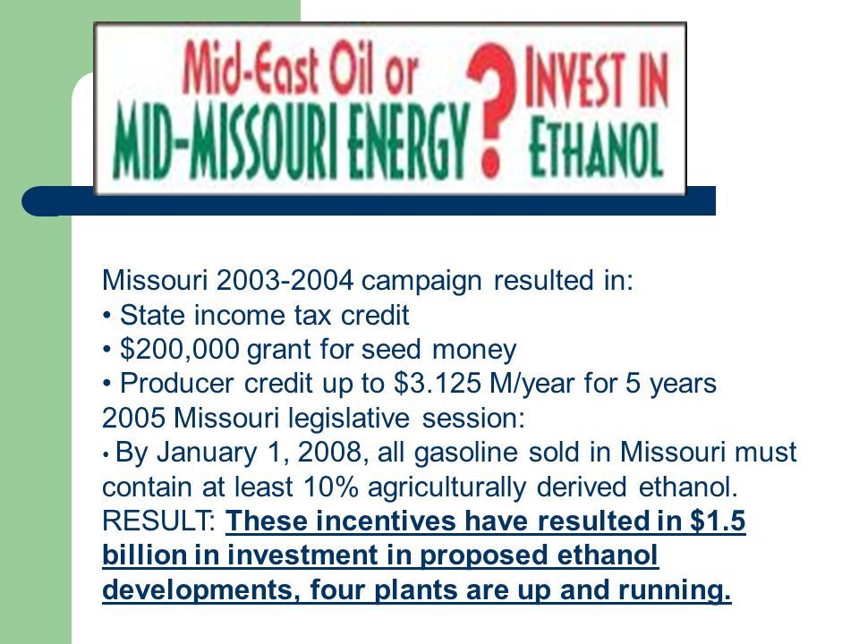 Missouri campaign resulted in: State income tax credit
