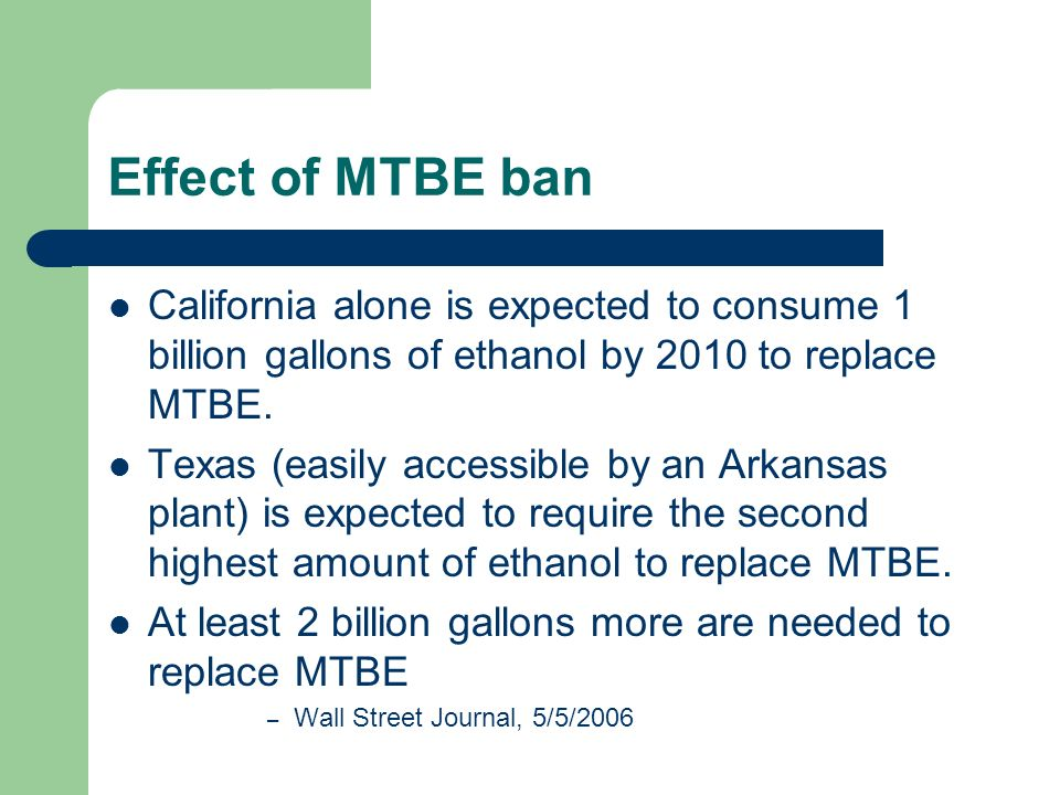 At least 2 billion gallons more are needed to replace MTBE