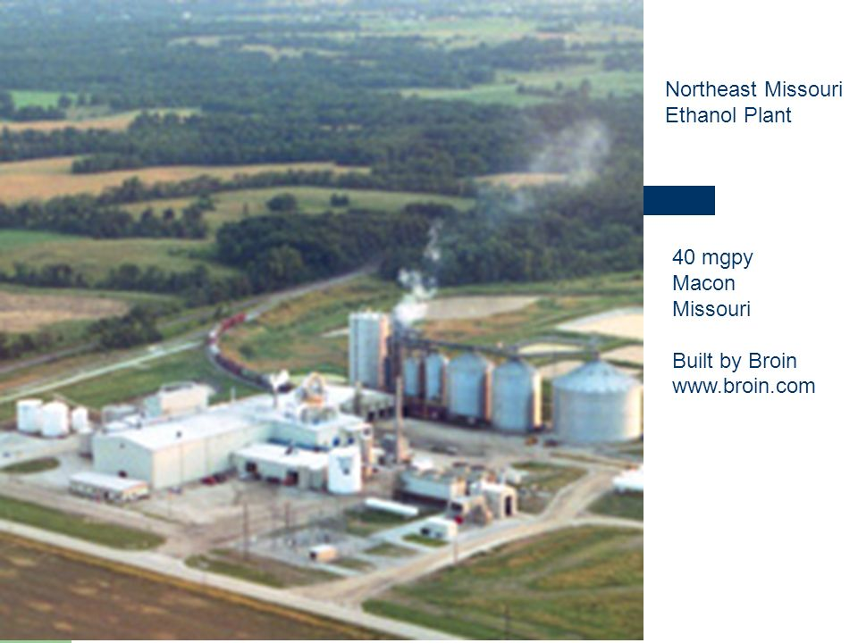 Northeast Missouri Ethanol Plant 40 mgpy Macon Missouri Built by Broin