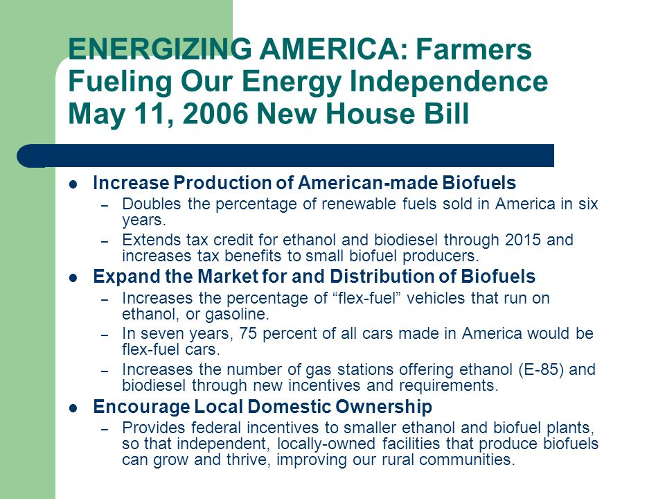 Increase Production of American-made Biofuels