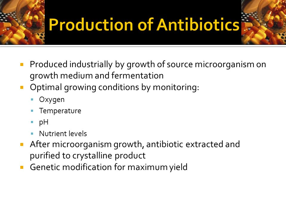 Production of Antibiotics | Industrial Microbiology